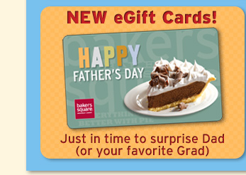 NEW eGift Cards! Just in time to surprise Dad (or your favorite Grad)