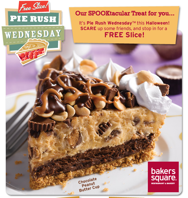 Our SPOOKtacular Treat for you... It's Pie Rush Wednesday™ this Halloween! SCARE up some friends, and stop in for a FREE Slice!