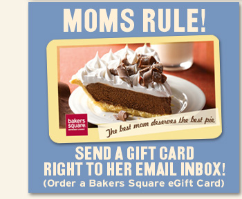 MOMS RULE! Send a gift card right to her Email Inbox!
