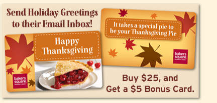Send Holiday Greetings to their Email Inbox! Buy $25, and Get a $5 Bonus Card
